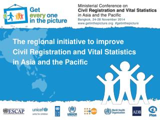 The regional initiative to improve Civil Registration and Vital Statistics