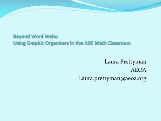 Beyond Word Webs: Using Graphic Organizers in the ABE Math Classroom