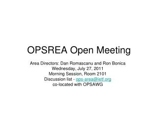 OPSREA Open Meeting