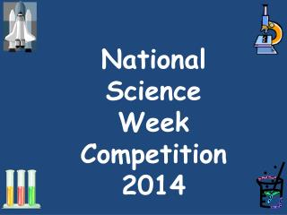 National Science Week Competition 2014