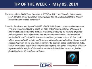 TIP OF THE WEEK  -   May 05,  2014