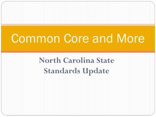 Common Core and More