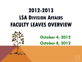 2012-2013  LSA D ivision  A ffairs Faculty  Leaves  Overview