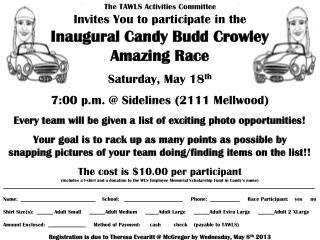 The TAWLS Activities Committee Invites You to participate in the  Inaugural Candy Budd Crowley