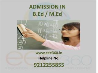 Admission in B.Ed / M.Ed