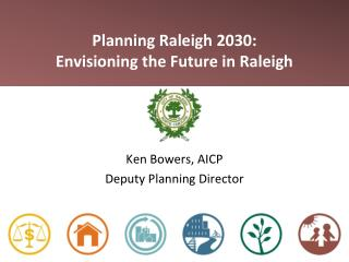 Planning Raleigh 2030: Envisioning the Future in Raleigh