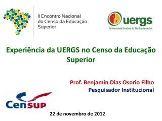 Experiência da  UERGS no  Censo da Educação  Superior
