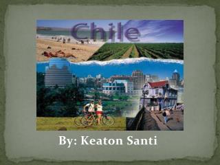 By: Keaton Santi
