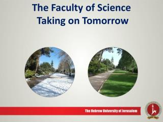 The Faculty of  Science Taking on Tomorrow
