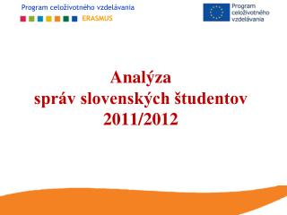 Analýza správ slovenských študentov 2011/2012