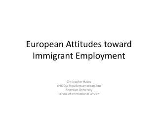 European Attitudes toward Immigrant Employment
