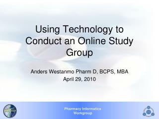 Using Technology to Conduct an Online Study Group