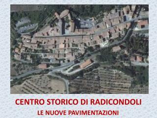 CENTRO STORICO  DI  RADICONDOLI