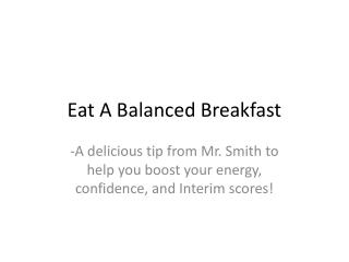 Eat A Balanced Breakfast