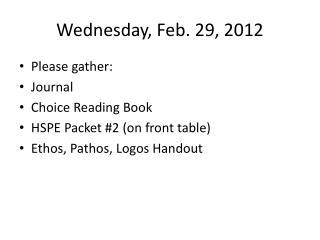 Wednesday, Feb. 29, 2012