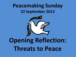 Peacemaking Sunday  22 September 2013