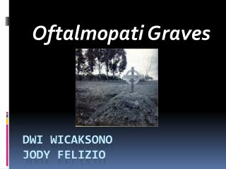 Dwi  Wicaksono Jody Felizio