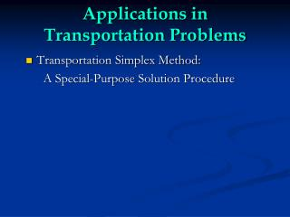Applications in  Transportation Problems