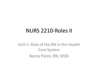 NURS 2210-Roles II