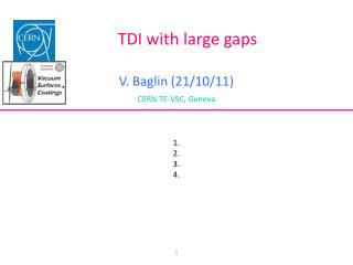 TDI with large gaps