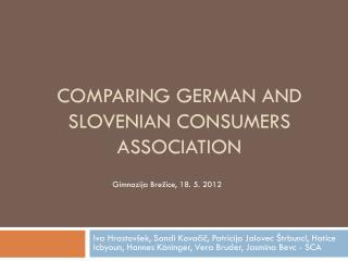 Comparing  German  and Slovenian CONSUMERS  association