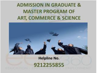 Admission in BA / MA / B.Com / M.Com / B.Sc. / M.Sc