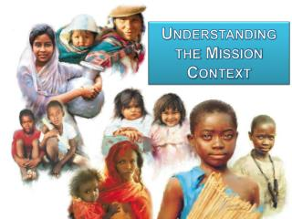 Understanding the Mission Context