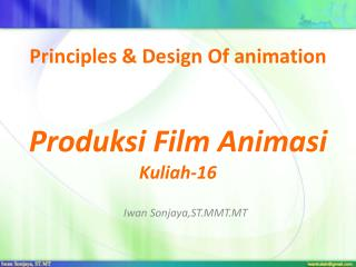 Principles & Design Of animation Produksi Film Animasi Kuliah-16