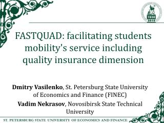 FASTQUAD : facilitating students mobility's service including quality insurance dimension