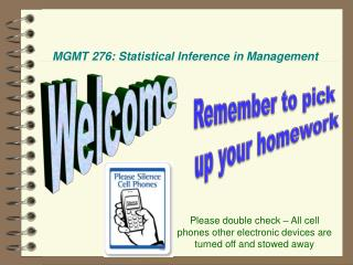 MGMT 276: Statistical Inference in Management