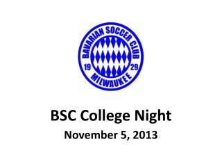 BSC College Night November  5 , 2013