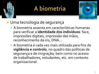 A biometria