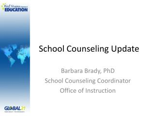 School Counseling Update