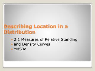 Describing Location in a Distribution