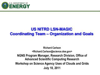 US NITRD LSN-MAGIC  Coordinating Team – Organization and Goals