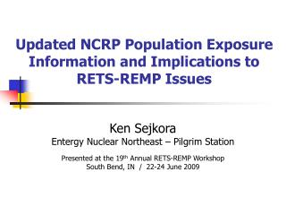 Updated NCRP Population Exposure Information and Implications to ...
