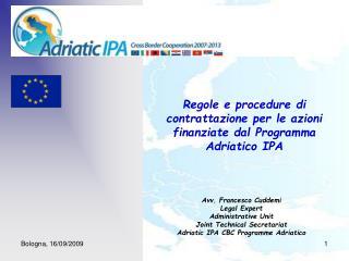 Regole e procedure di contrattazione per le azioni finanziate dal Programma   Adriatico IPA
