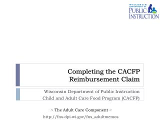 Completing the CACFP Reimbursement Claim