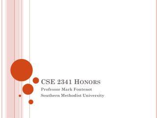 CSE 2341 Honors