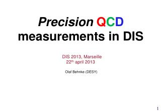 Precision Q C D  measurements in DIS
