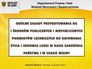Departament Prawny i Kadr Wydział Obronności i Bezpieczeństwa