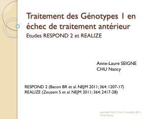 Traitement des Génotypes 1 en échec de traitement antérieur