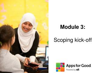 Module 3: Scoping kick-off
