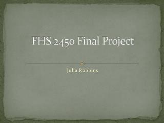FHS 2450 Final Project