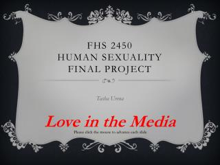 FHS 2450  Human Sexuality Final Project