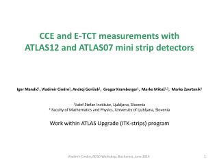 CCE and E-TCT measurements with  ATLAS12 and ATLAS07 mini strip detectors