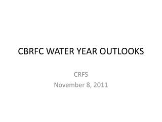 CBRFC WATER YEAR OUTLOOKS