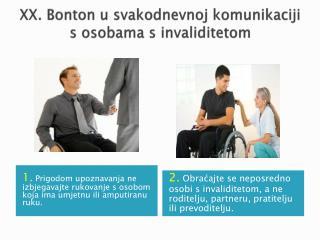 XX. Bonton u svakodnevnoj komunikaciji s osobama s invaliditetom