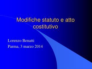 Modifiche statuto e atto costitutivo