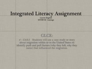 Integrated Literacy Assignment Lauren English SST309 02 -  Laninga